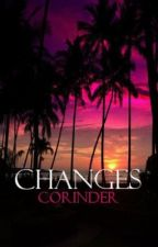 Changes by Corinder