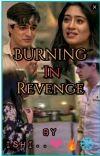 Burning in revenge..!!!- A Kaira Ff... cover