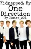 Kidnapped, By One Direction cover