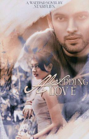 A WEDDING LOVE by _starflies_