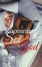 My Roommate the Sex God  by Heretheirony