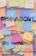 Rise Above by AvaViolet