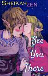 See You There; Zelink Summer Camp AU (The Legend Of Zelda) cover