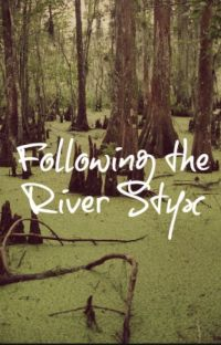 Following the River Styx cover