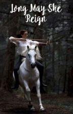 •Long May She Reign •Jon Snow x OC• by SapphiraSnape