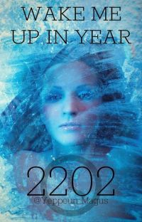 Wake Me Up In Year 2202 cover