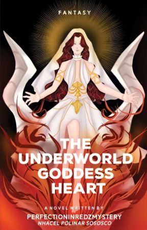 The Underworld Goddess Heart [PUBLISHED] by Itz_Pirm