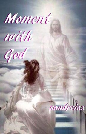 Moment with God (Book 2 of With God Trilogy) by sandreiax