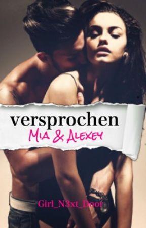 Versprochen   Alexey&Mia by Girl_N3xt_Door