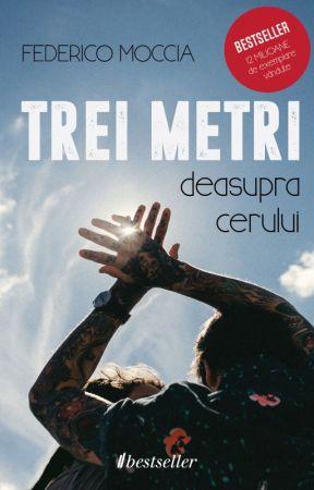 Trei metri deasupra cerului - Federico Moccia by editurabestseller