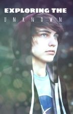 exploring the unknown - Colby Brock by JackMaynardIsMyHoe