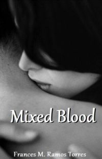 Mixed Blood (Wattys2015) cover