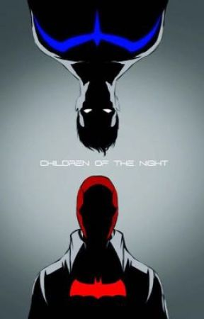 Children Of The Night  by DC_Writer1218
