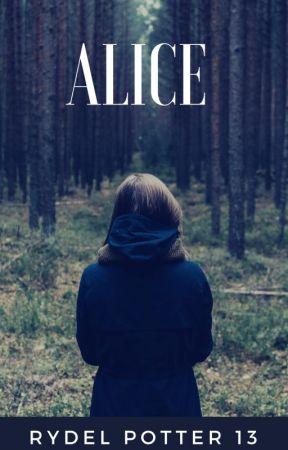 ALICE by RydelPotter13