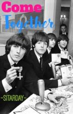 Come Together: The Beatles Talkshow by -Sitarday-