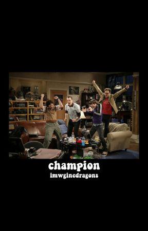 champion [REVISÃO] by imwginedragons