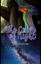 The Color of Night by SofiTheWriter