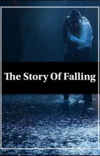 The Story Of Falling  by piercemy_veil