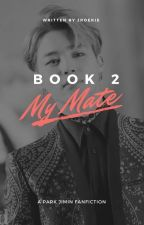 My mate pt.2 (Jimin X Reader) by LadyLagunah