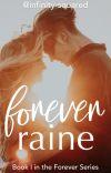 Forever Raine ✔️ cover