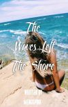 The Waves Left the Shore (Aldub Maichard Fanfic) cover