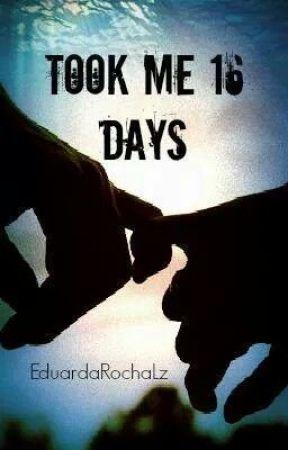 Took Me Sixteen Days by EduardaRochaLz