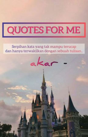 Quotes For Me by sekarpipit