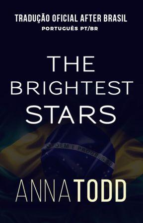 The Brightest Stars (TRADUÇÃO PT/BR) by afterbrasil
