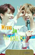 MyungJin: The REAL MJ (ASTRO Fanfiction) by Limileom