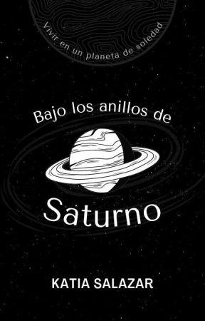 Bajo los anillos de Saturno by ManzanitaVeiker