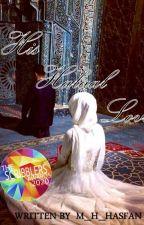 His Halaal Love by M_H_Hasfan