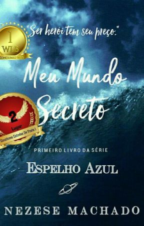 Meu Mundo Secreto - Espelho Azul - Livro 1 by Mayaramachadoo