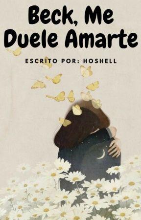 Beck, Me Duele Amarte by Hoshell