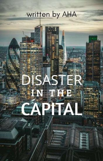 DISASTER in the CAPITAL
