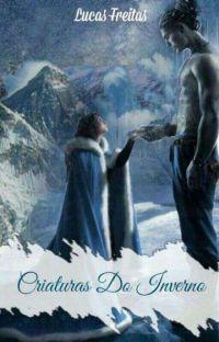 Criaturas do Inverno - WEB SÉRIE cover