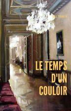 Le temps d'un couloir - [FF SUPERMIXEM FR] by Dikasriel