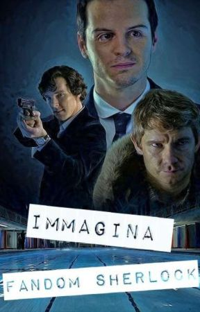 "Immagina ""Fandom Sherlock"" by _Moriarty_Was_Real_"
