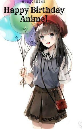 Happy Birthday Anime Characters October 1st Wattpad