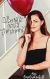 Always and Forever?  ✧ Nathan Scott {3} cover