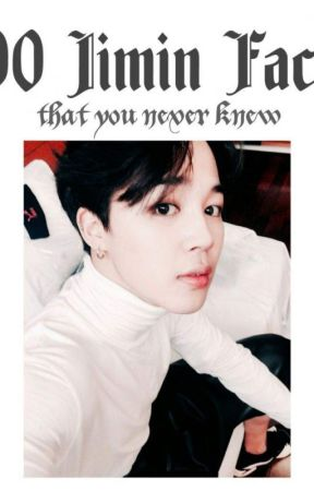100 Jimin Facts that you never knew by YuriMitchi27