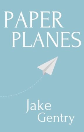 Paper Planes by JakeGentry13