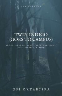 TWINS INDIGO(goes to campus) TAMAT cover