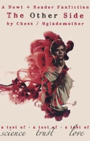 The Other Side - A Newt Fanfiction by glademother