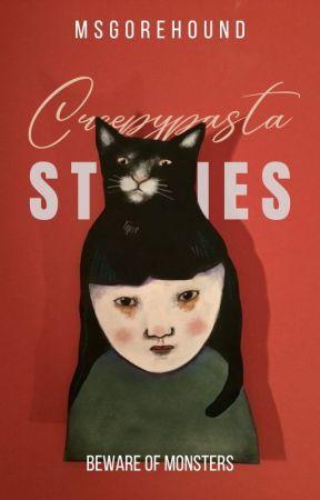 Creepypasta Stories by MsGorehound
