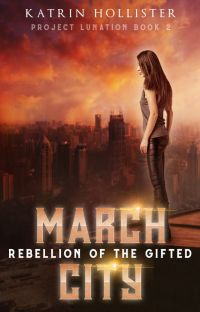 March City: Rebellion of the Gifted [Book 2 | Complete | Fantasy/Sci-fi] cover