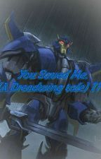 You saved me. (A Dreadwing Tale) TFP by Shelby77gt