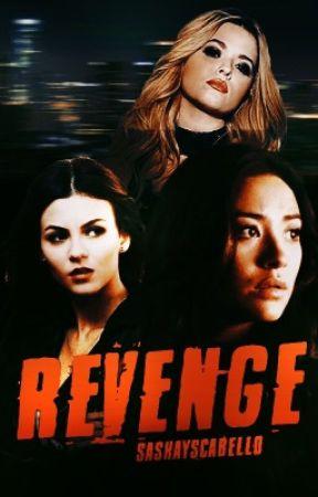 Revenge by sashayscabello