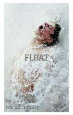 Float by iris_ad_infinity