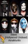 Slave| Hollywood Undead|AU| cover