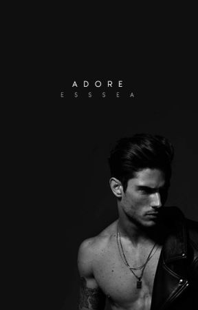 Adore by esssea